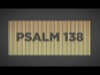 Psalm 138 | Shift Worship | Preaching Today Media