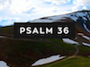 Psalm 36 | Shift Worship | Preaching Today Media