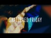 Shattered Friday | Shift Worship | Preaching Today Media