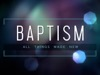 Light Leaks Baptism | Life Scribe Media | Preaching Today Media