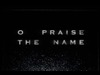 O Praise The Name (Anastasis) Video Worship Song Track with Lyrics | Hillsong | Preaching Today Media