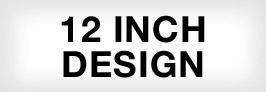 12 Inch Design