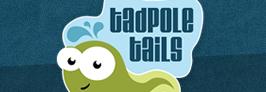 Tadpole Tails
