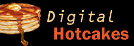 Digital Hotcakes