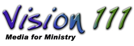 Church Media from Vision 111