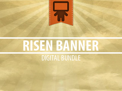 RISEN BANNER DIGITAL BUNDLE