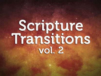 SCRIPTURE TRANSITIONS VOLUME 2