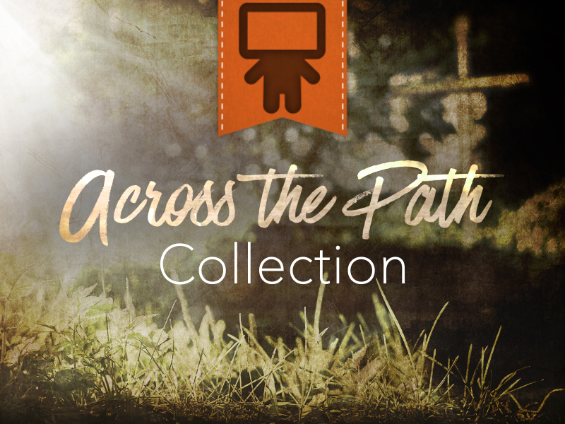 ACROSS THE PATH COLLECTION