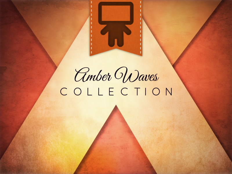 AMBER WAVES COLLECTION