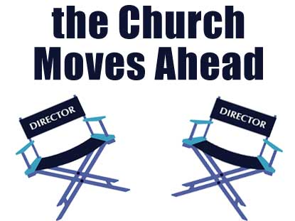 CHURCH MOVES AHEAD
