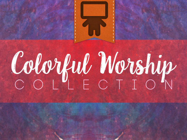 COLORFUL WORSHIP COLLECTION