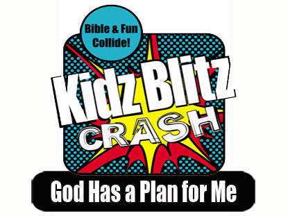 CRASH CURRICULUM: GOD HAS A PLAN FOR ME