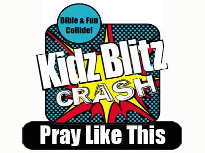 CRASH CURRICULUM: PRAY LIKE THIS