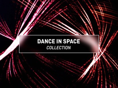 DANCE IN SPACE COLLECTION