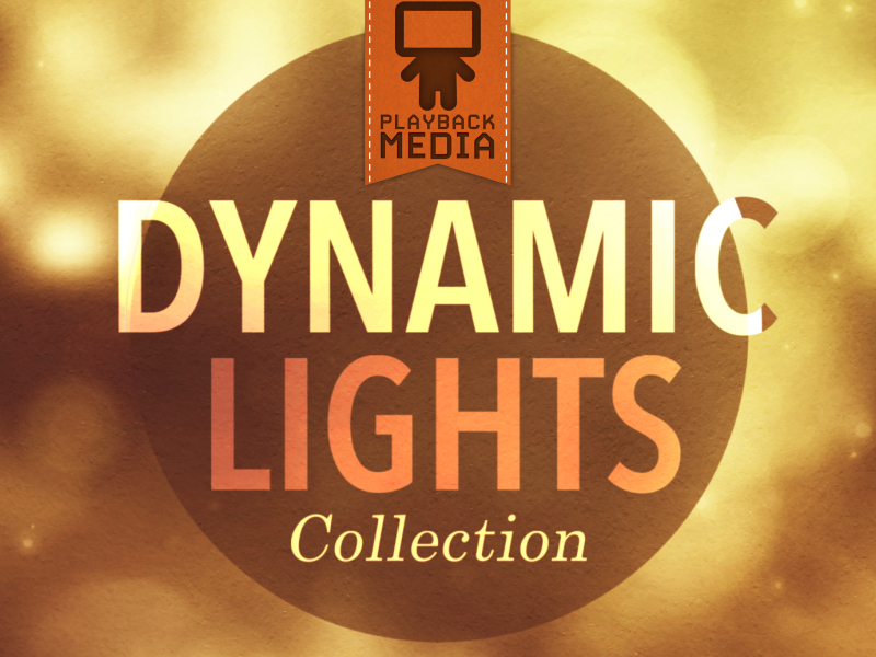 DYNAMIC LIGHTS COLLECTION