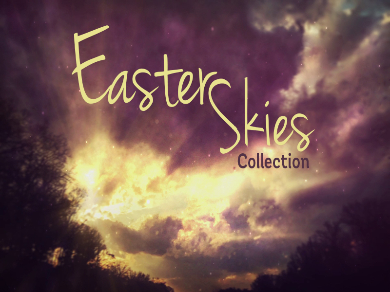 EASTER SKIES COLLECTION