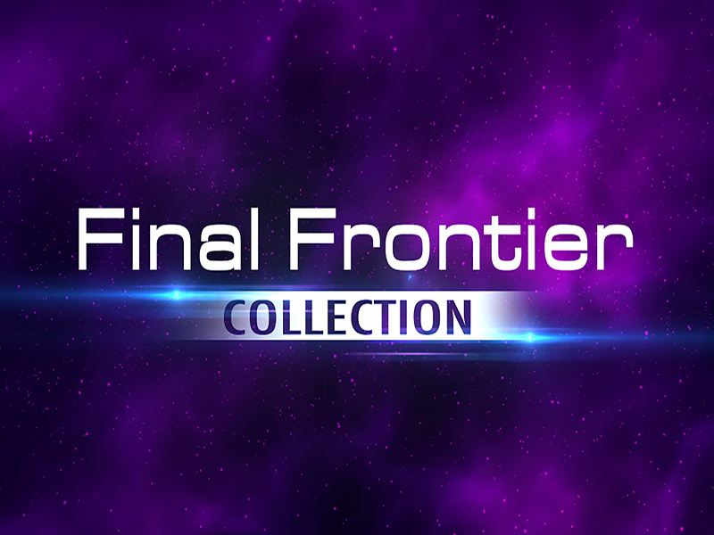 FINAL FRONTIER COLLECTION