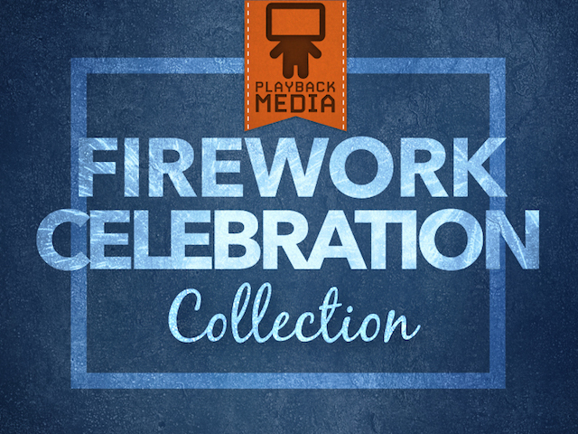 FIREWORK CELEBRATION COLLECTION