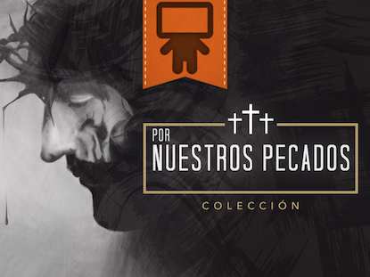 FOR OUR SINS COLLECTION - SPANISH