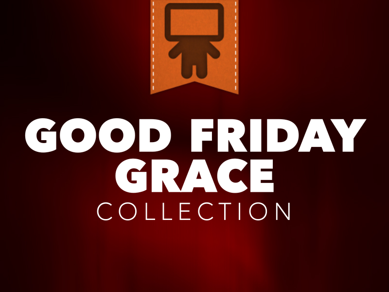 GOOD FRIDAY GRACE SERVICE PACK