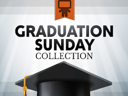 GRADUATION SUNDAY COLLECTION