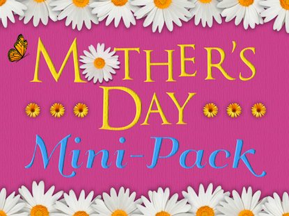 MOTHER'S DAY MINI PACK