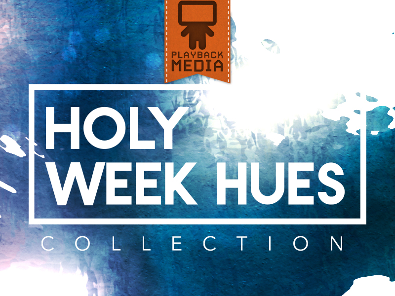 HOLY WEEK HUES COLLECTION