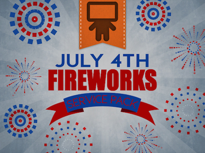 JULY 4th FIREWORKS SERVICE PACK