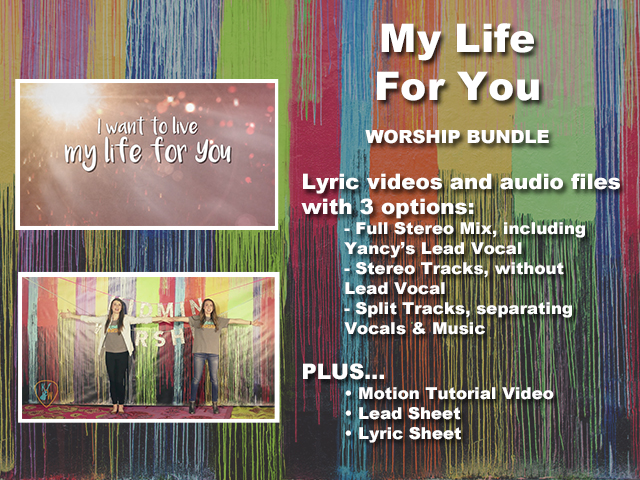 MY LIFE FOR YOU: WORSHIP BUNDLE