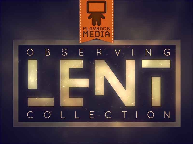 OBSERVING LENT COLLECTION