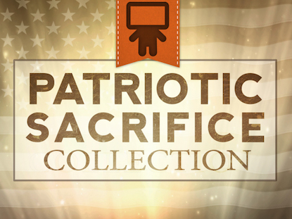 PATRIOTIC SACRIFICE COLLECTION