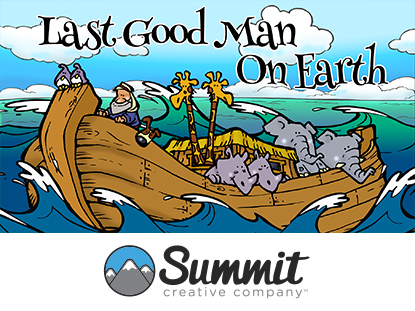 LAST GOOD MAN ON EARTH: PRESCHOOL SERIES