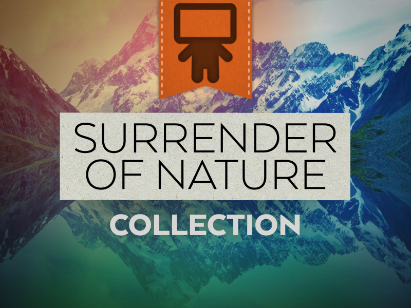 SURRENDER OF NATURE COLLECTION