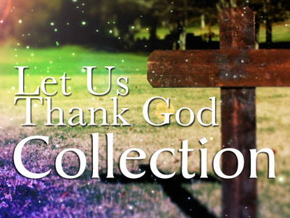 LET US THANK GOD COLLECTION
