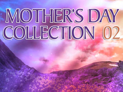MOTHER'S DAY COLLECTION 02