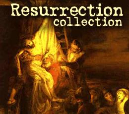 RESURRECTION COLLECTION