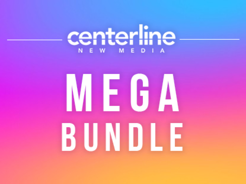 CENTERLINE NEW MEDIA MEGA BUNDLE