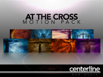 AT THE CROSS MOTION PACK