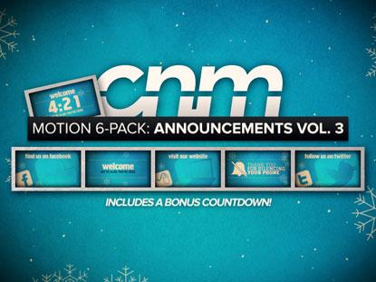 MOTION 6-PACK: ANNOUNCEMENTS VOLUME 3