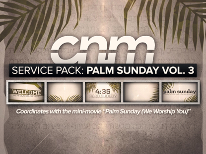 SERVICE PACK: PALM SUNDAY VOLUME 3