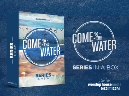 COME TO THE WATER: SERIES IN A BOX