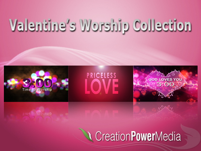 VALENTINE'S WORSHIP COLLECTION