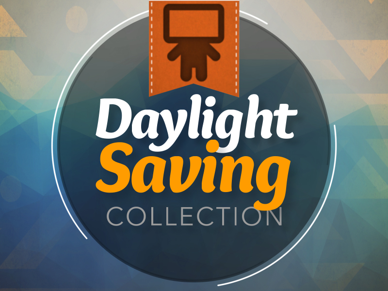 DAYLIGHT SAVING COLLECTION