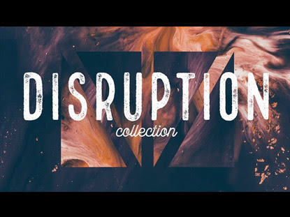 DISRUPTION COLLECTION