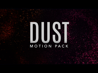 DUST MOTION PACK