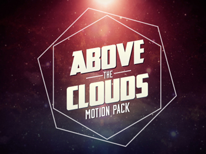 ABOVE THE CLOUDS - MOTION PACK