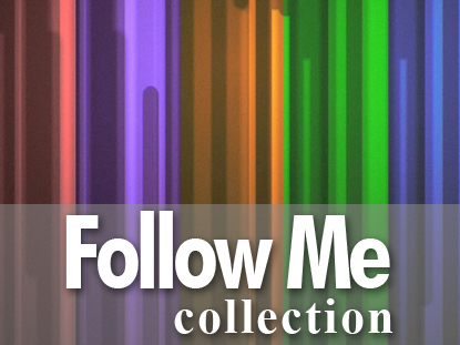 FOLLOW ME COLLECTION