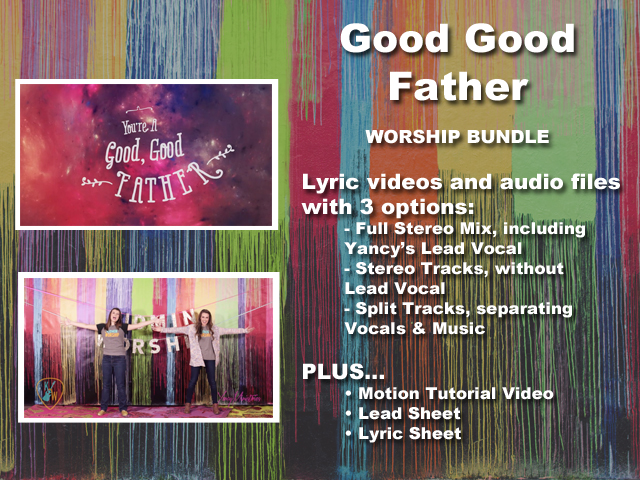 GOOD GOOD FATHER WORSHIP BUNDLE