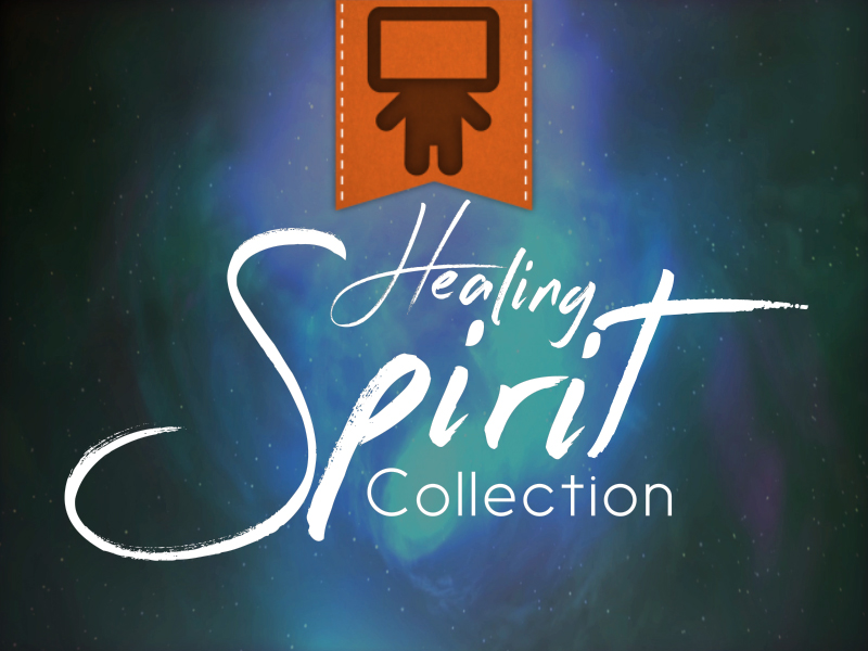 HEALING SPIRIT COLLECTION