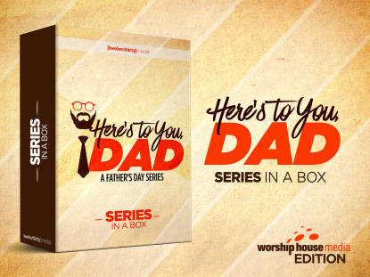 HERE'S TO YOU, DAD: SERIES IN A BOX